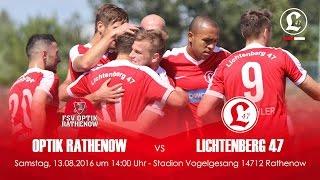 2. Spieltag - 13.08.2016 - FSV Optik Rathenow - Lichtenberg 47 - Spielszenen 47er TV