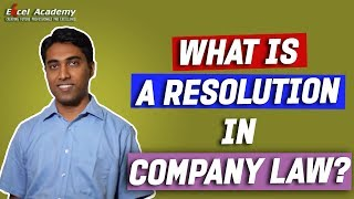 What is a Resolution in Company Law?