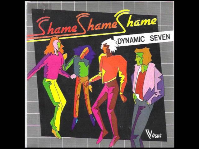 Dynamic Seven  - Shame Shame Shame.wmv
