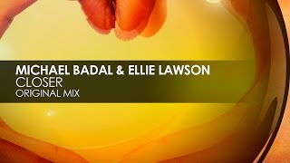 Michael Badal & Ellie Lawson - Closer