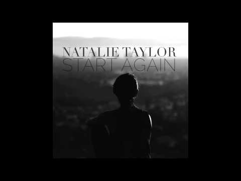 Natalie Taylor- Start Again (Feat. in MTV's Finding Carter)