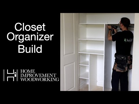 Closet Organizer Build | Woodworking How To