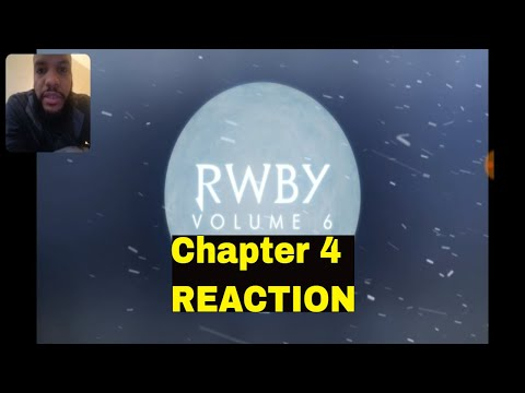 RWBY Volume 6 Chapter 4 - So That's How It Is Reaction