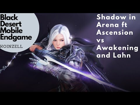 Black Desert Mobile Endgame Dark Knight Shadow In Arena Ascension Vs Awakening (Darkness)