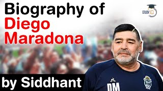 Biography of Diego Maradona - One of the greatest football players of all time from Argentina