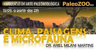 """""""CLIMA, PAISAGENS & MICROFAUNA"""", com Ariel Milani"""