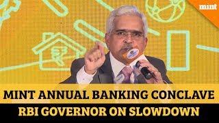 -rbi-wasn-surprised-slowing-growth-governor-shaktikanta-das-explains