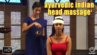 Ayurvedic Indian Head Massage - Siro Pichu - World