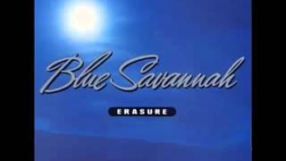 Erasure - Blue Savannah Remix (Melhor Versão)