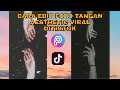 CARA EDIT FOTO TANGAN YANG VIRAL DI TIK TOK || TERBARU 2021