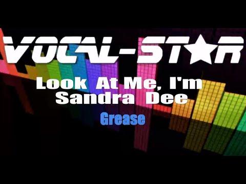 Grease - Look At Me, I'm Sandra Dee (Karaoke Version) With Lyrics HD Vocal-Star Karaoke