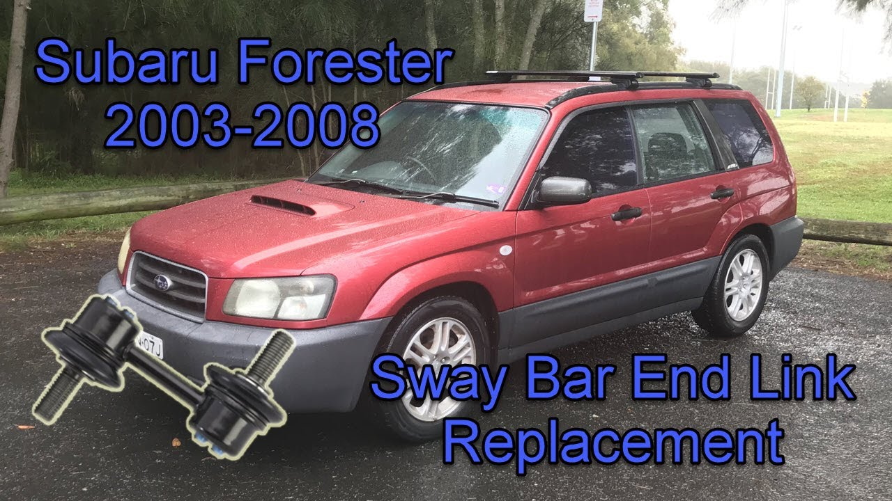 Subaru Forester Front End Suspension Noise - Swaybar Endlink Replacement