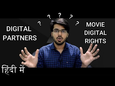 MOVIE RIGHTS | DIGITAL PARTNERS OR DIGITAL RIGHTS OF A MOVIE | TECH INFO # 35