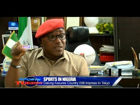 2020 Olympics: 'Nigeria Will Impress In Tokyo', Dalung Assures |Sports Tonight|