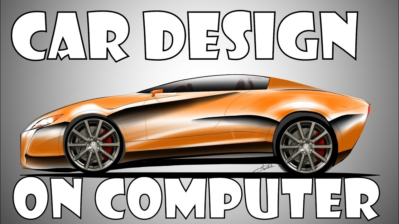 how to design a car on your computer youtube