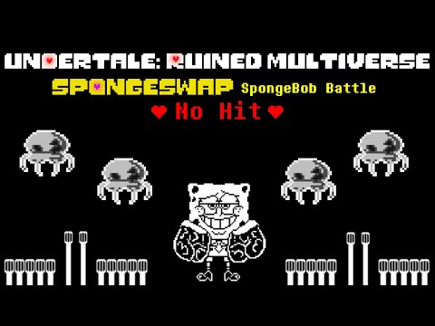 {No Hit} Undertale: Ruined Multiverse - SpongeSwap SpongeBob Battle! (Undertale Fangame)