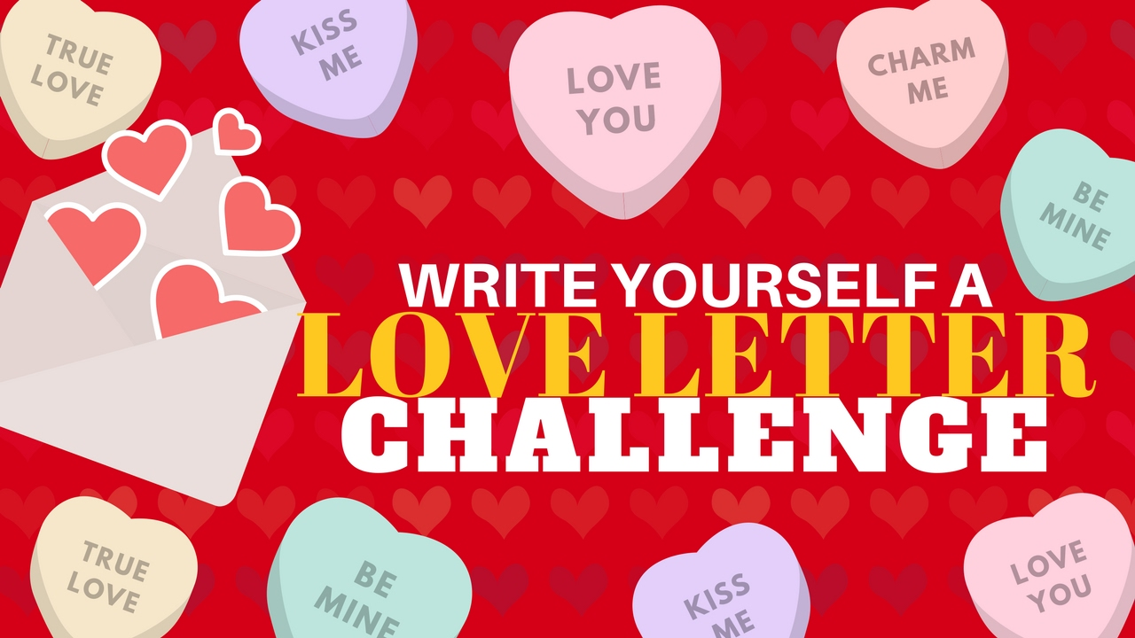 The Lisa Nichols Write Yourself A Love Letter Challenge