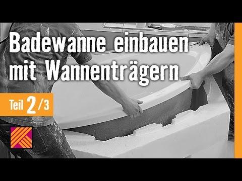 Version 2013 Badewanne einbauen mit Wannenträger - Kapitel 2 ... | {Badewanne einbauen 95}
