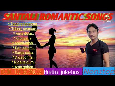 Santali Video Song - Collection of 10 Santali Romantic Songs