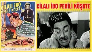 Cilalı İbo Perili Köşkte 1960  Feridun Karakaya  Yeşilçam Filmi Full İzle