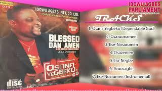 Blessed Dan Amen Oghoghosa Full Album Benin Music Audio Mp3 Download