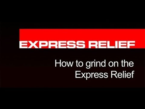 How To Grind On The Bernhard Express Relief