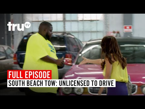 South Beach Tow | Season 2: Unlicensed to Drive | truTV