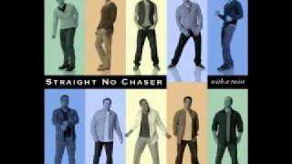 Watch Straight No Chaser The Living Years video