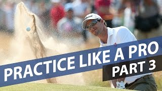 Practice Like A Pro - Part 3