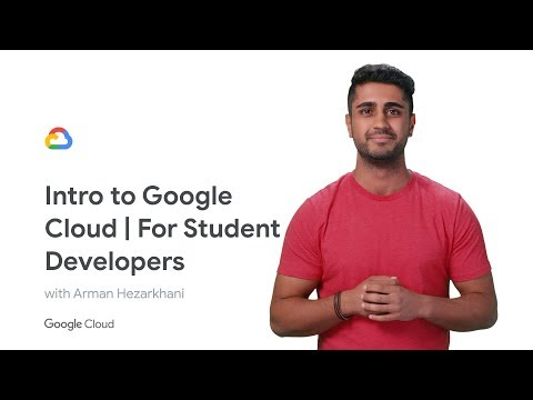 Intro to Google Cloud | For Student Developers