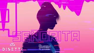 DJ DASTEN - Señorita (Ft. Dj Flechas)