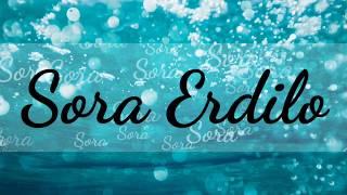 SORA ERDILO (lyric version)