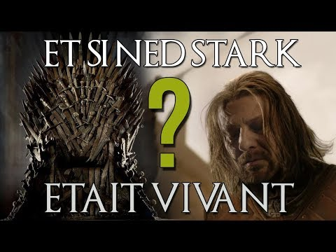 Et Si Ned Stark Avait Survécu? (Game of Thrones)