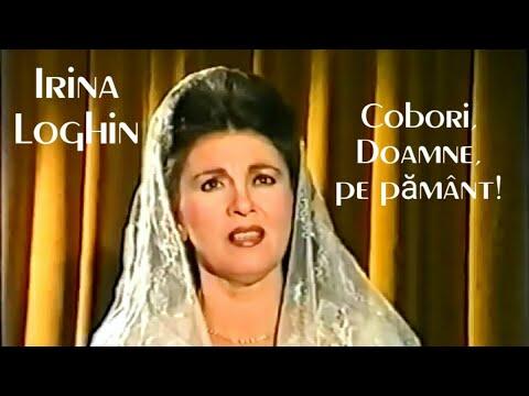 IRINA LOGHIN - Cobori, Doamne, pe pamant - 1993