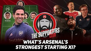 What's Arsenal Strongest Starting XI? (If Everyone Is Fit) | The Supporters Club