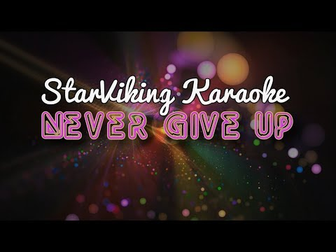 STARVIKING KARAOKE: Never Give Up