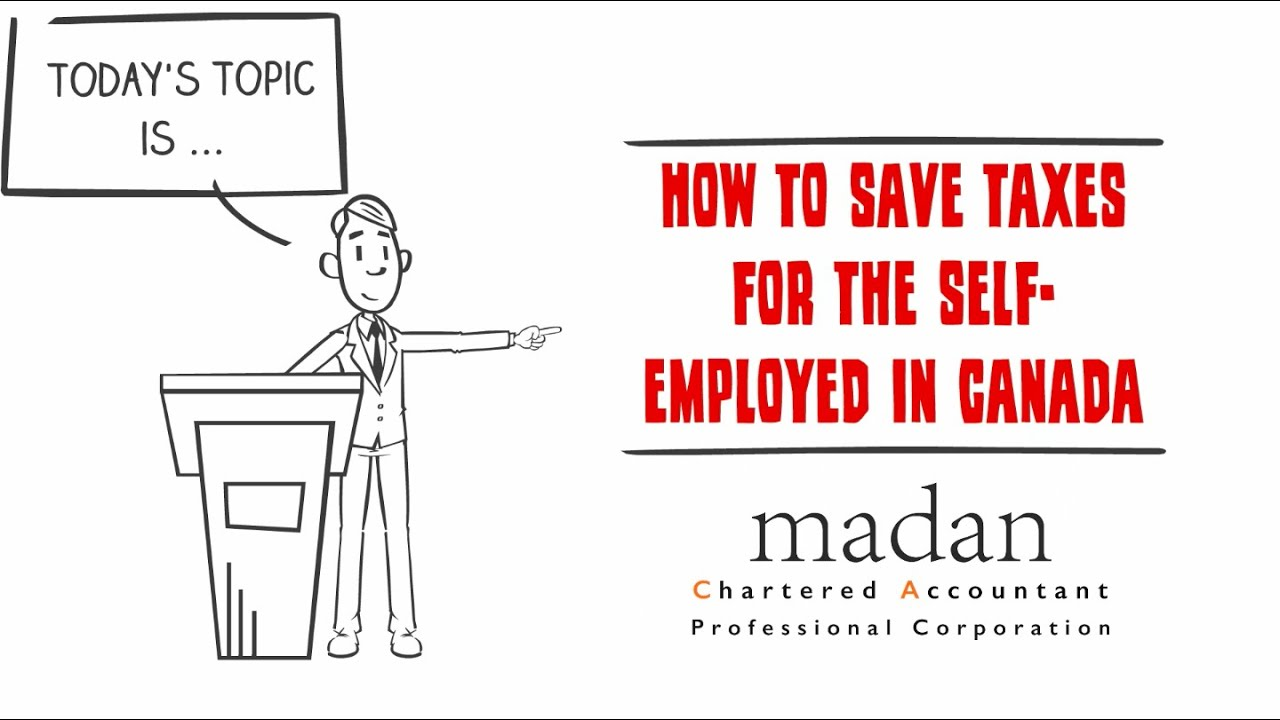 How to save taxes for self employed in Canada?