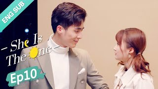 [ENG SUB] She is the One 10 (Tim Pei, Li Nuo) Fake marriage but met the true love?! | 全世界都不如你