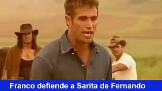 Pasión De Gavilanes Franco Defiende A Sarita De Fernando