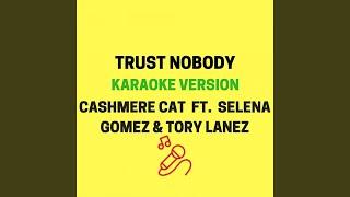 Trust Nobody (Karaoke Version)