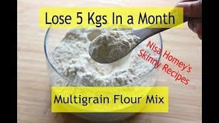 In this video, i am sharing a weight loss gluten free multigrain flour/atta mix for the whole family, lose 5 kgs 1 month with healthy homemade free...
