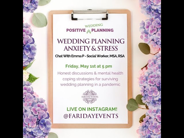 Positive Planning Part II -Mental Health & Wedding Planning during Covid19