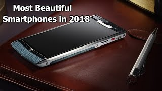 World Most Beautiful Smartphones in 2018 | Wonders Of The World