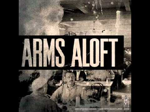 Arms Aloft - Doubledranopercocetnoice