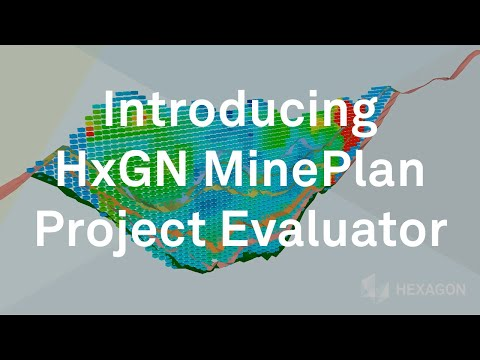 Introducing HxGN MinePlan Project Evaluator