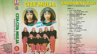 Nasida Ria - Cita - Cita Mulia Vol. 21 Full Album