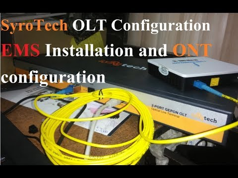 Syrotech OLT EMS installation and Configuration