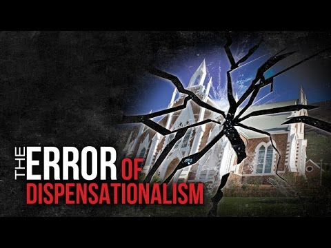 The Error of Dispensationalism (Remastered) - 119 Ministries