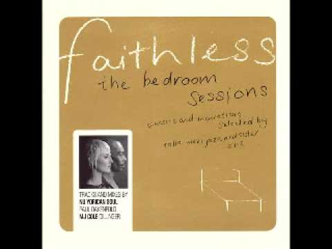 The Bedroom Sessions Mixed by Faithless 2001