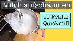 Milch aufschäumen mit Quickmill 0820 / Orione: 11 häufige Fehler